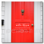 Be Merry Front Door Decal