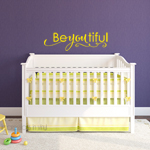 Be-You-Tiful Vinyl Wall Decal