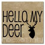 Hello My Deer Vinyl Wall Art Decal